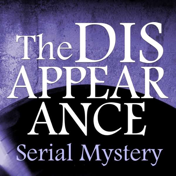 The Disappearance Podcast