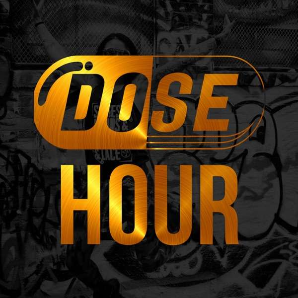 The DOSE Hour