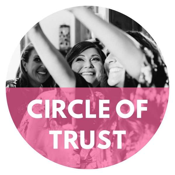 Circle of Trust – The Podcast