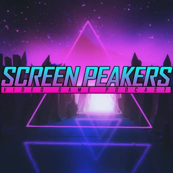 Screen Peakers Video Game Podcast