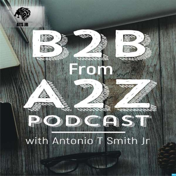 B2B From A2Z Podcast