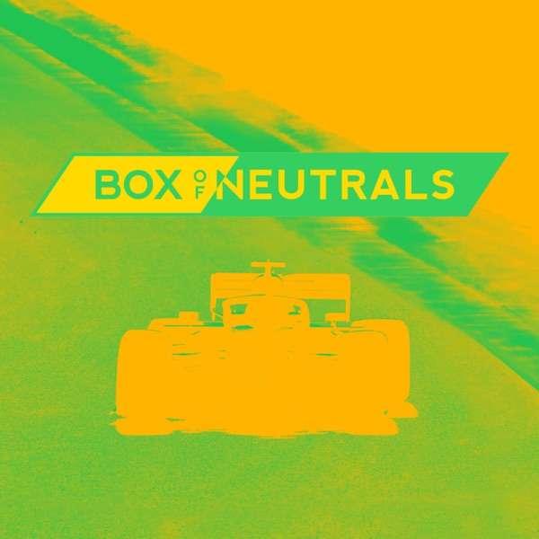 Box of Neutrals F1 Podcast