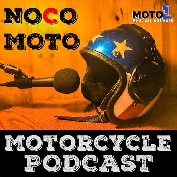 The Noco Moto Motorcycle Podcast