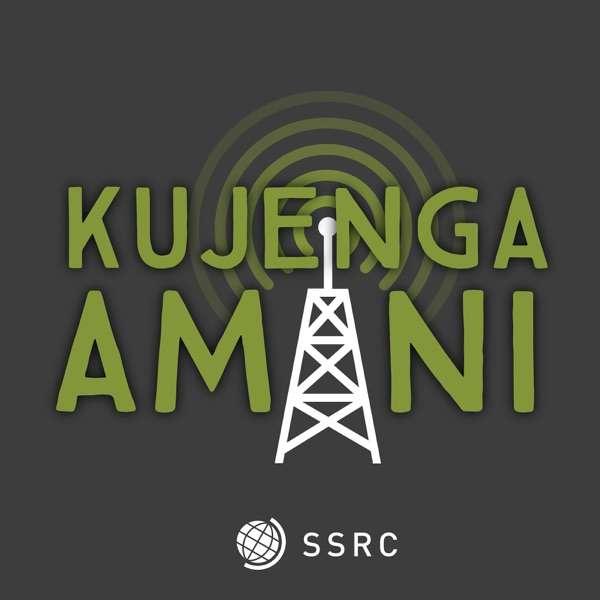 Kujenga Amani: Peacebuilding in Africa