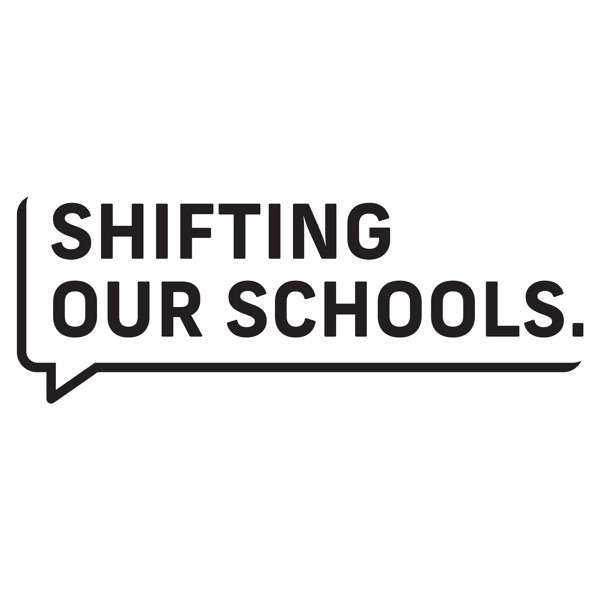 Shifting Our Schools – Education : Technology : Leadership