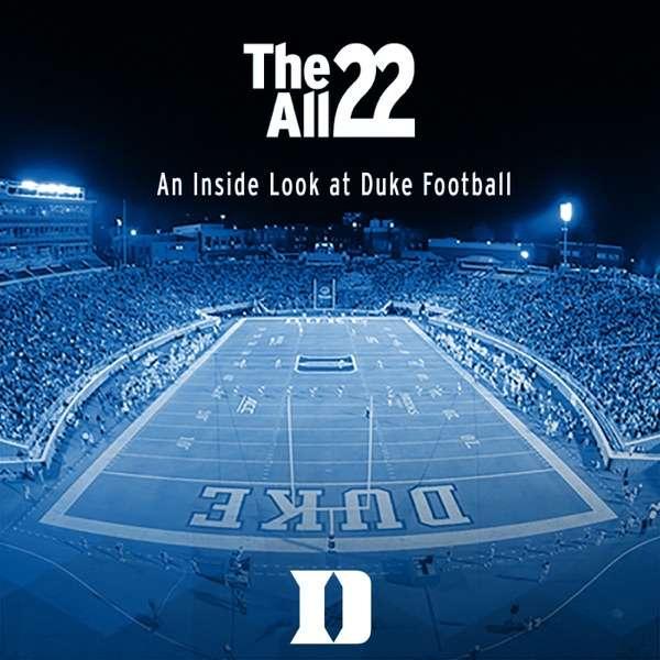 The All 22 – An Inside Look at Duke Football