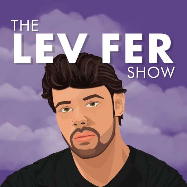 The Lev Fer Show