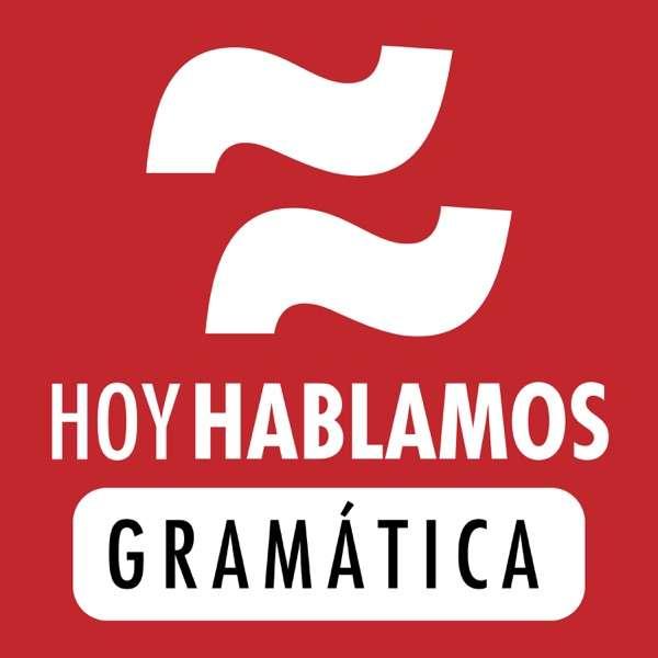 Podcast de gramática y lengua española – Spanish Grammar Podcast