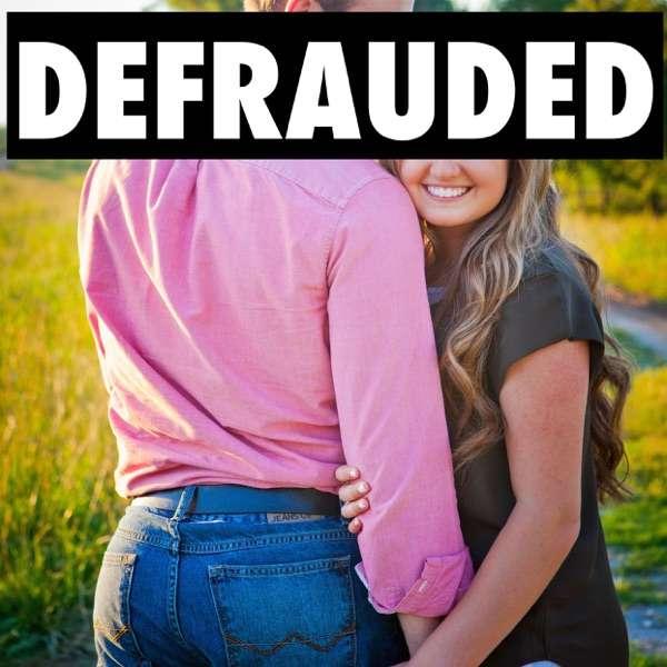 Defrauded