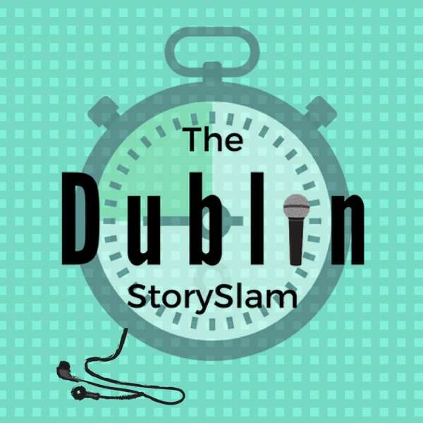 The Dublin Story Slam Podcast