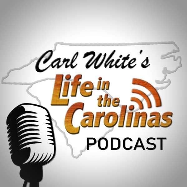 Life In the Carolina's Podcast