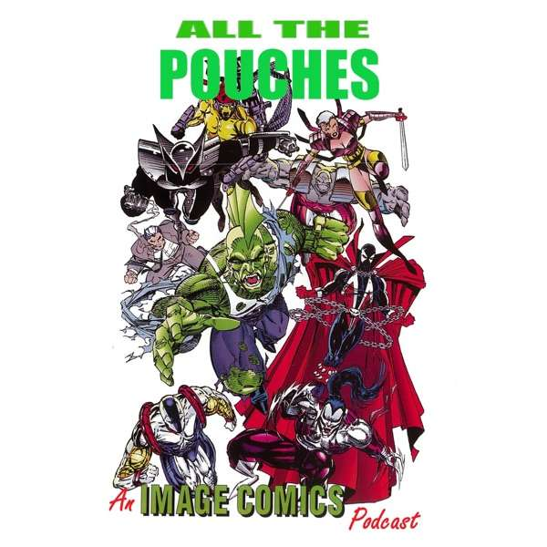 All the Pouches: An Image Comics Podcast