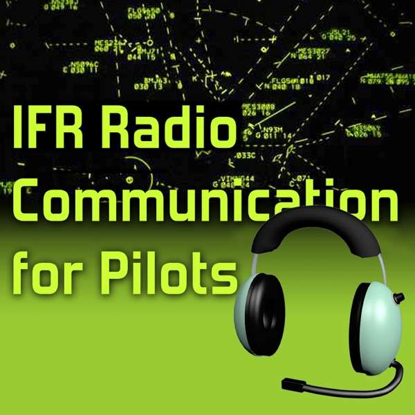 IFR Flight Radio Show – IFR Flight Radio