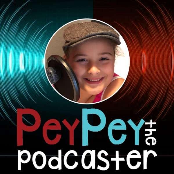PeyPey The Podcaster