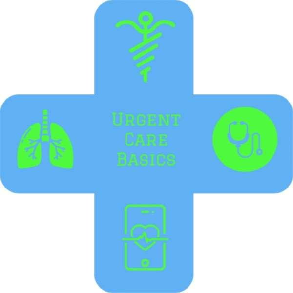 Urgent Care Basics