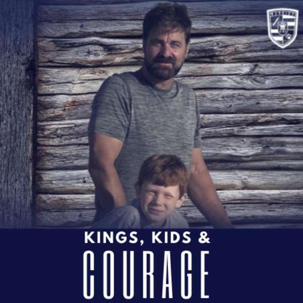 KINGS, KIDS & COURAGE