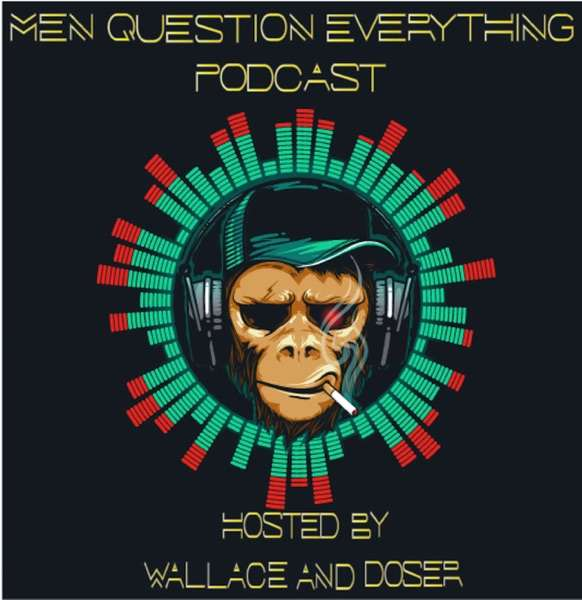 Men Question Everything