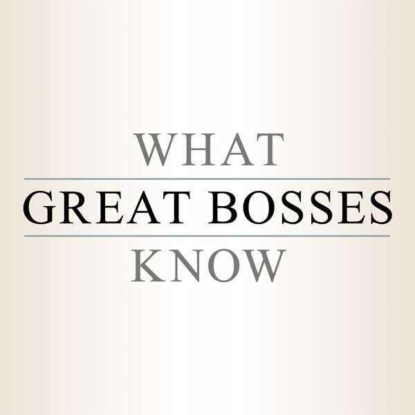 What Great Bosses Know –  Jill Geisler and The Poynter Institute