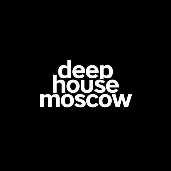 Deep House Moscow