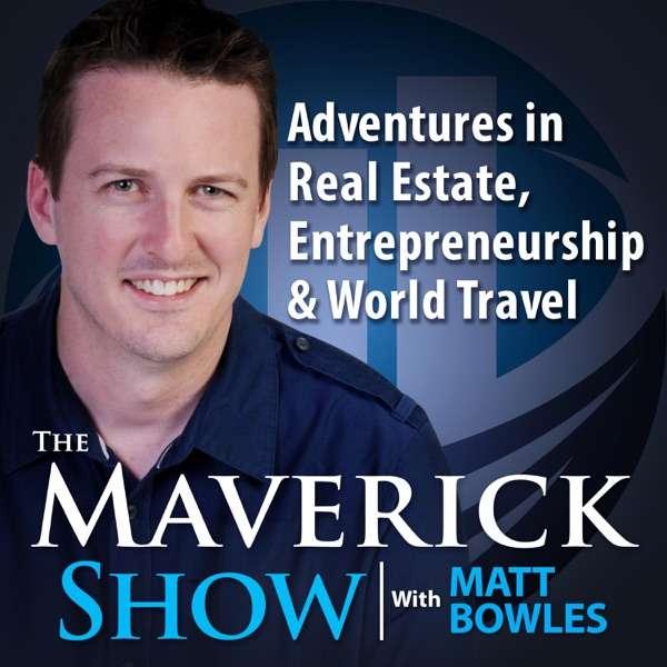 The Maverick Show with Matt Bowles