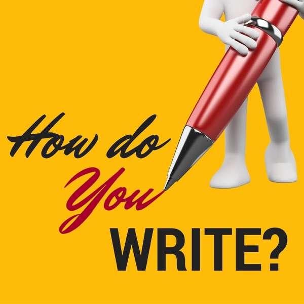 How Do You Write