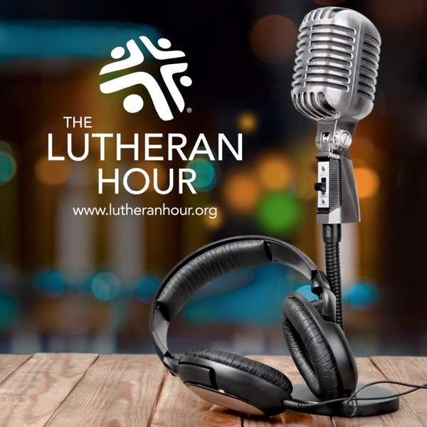 The Lutheran Hour