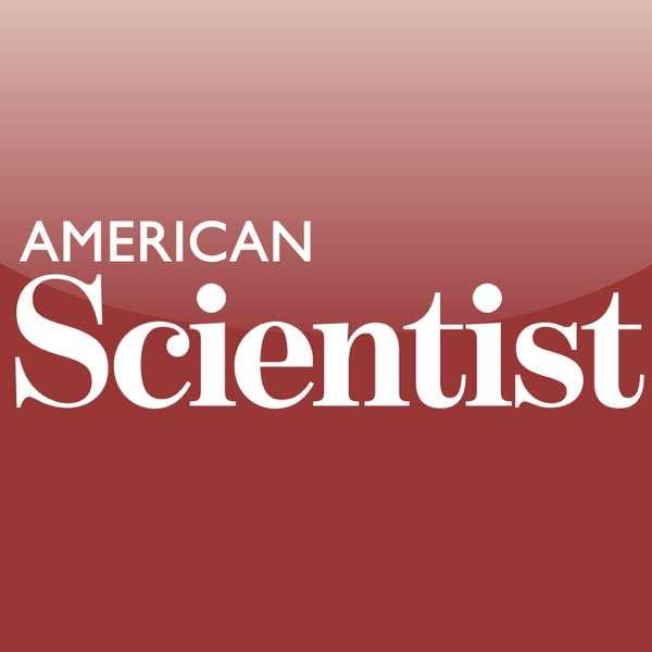American Scientist Podcast