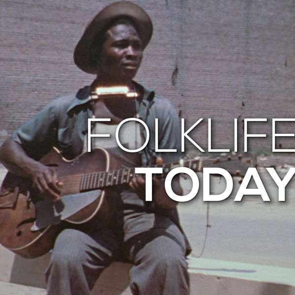 Folklife Today Podcast