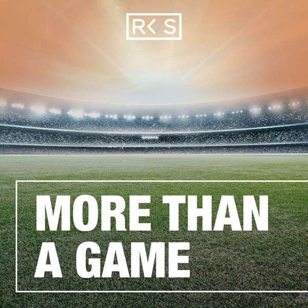More Than A Game (Formerly Why Sports Matter)