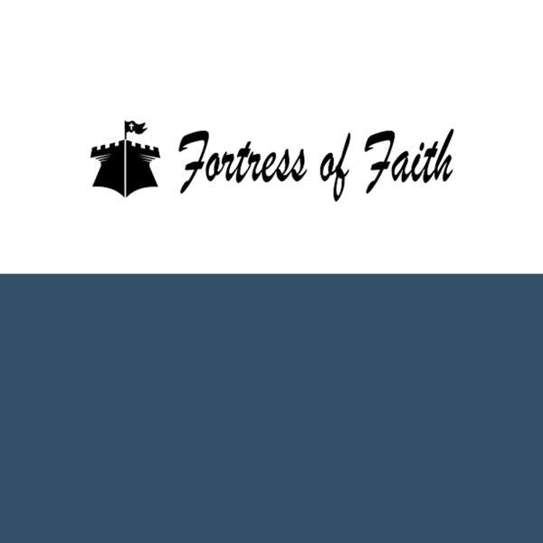 Fortress of Faith – Daily