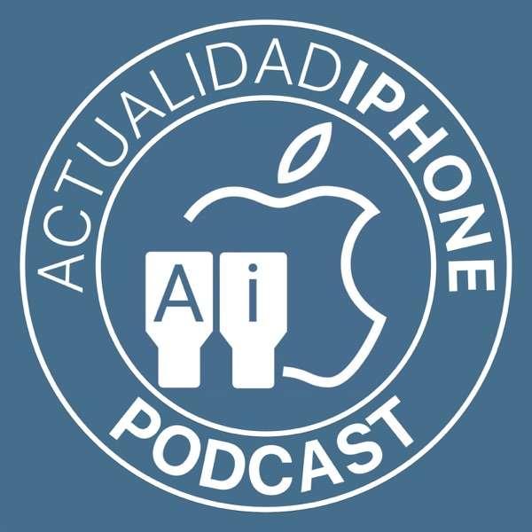Actualidad iPhone – El podcast