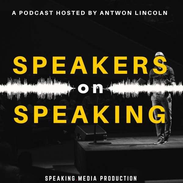 Speakers on Speaking