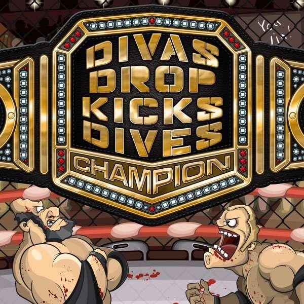 Divas, Dropkicks and Dives