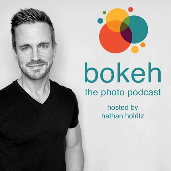Bokeh – The Photography Podcast