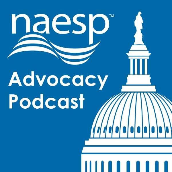 The NAESP Advocacy Podcast