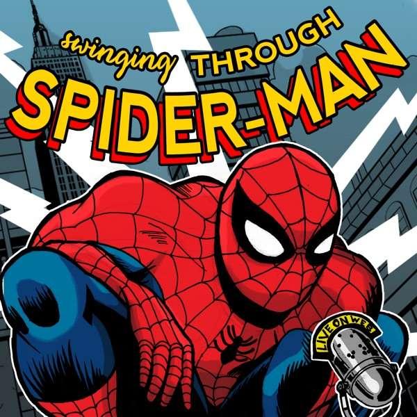 Swinging Through Spider-Man: A Spider-Man Podcast