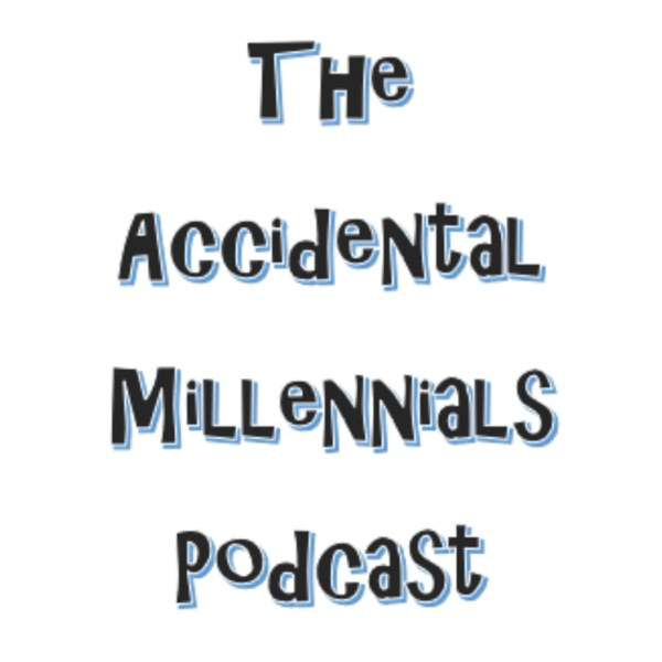 The Accidental Millennials Podcast