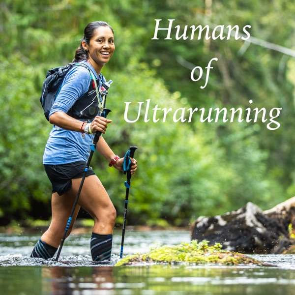 Humans of Ultrarunning