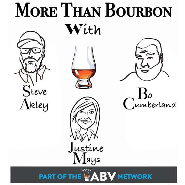 More Than Bourbon with Steve Akley, Bo Cumberland & Justine Mays