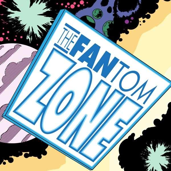 The FANtom Zone – Comic Books