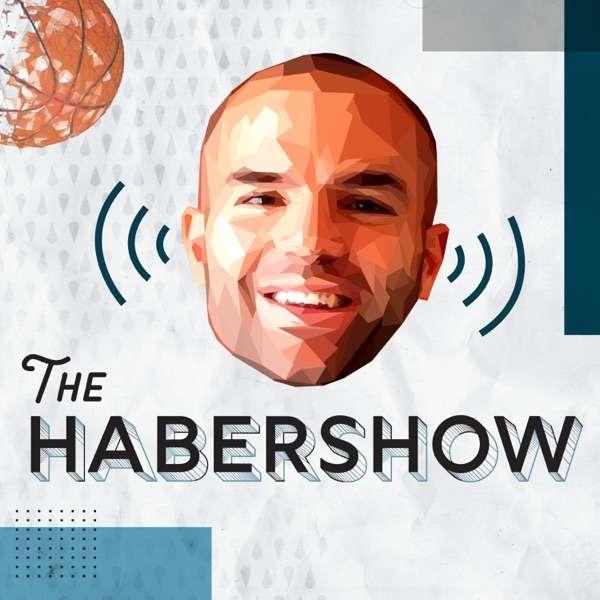 The Habershow: Tom Haberstroh's NBA Podcast