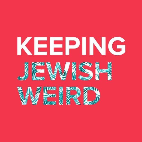 Keeping Jewish Weird