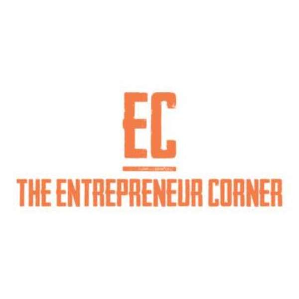 The Entrepreneur Corner