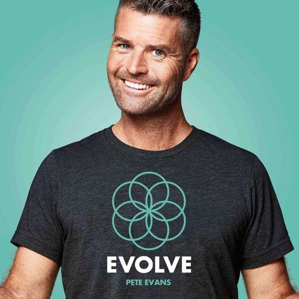 Evolve with Pete Evans