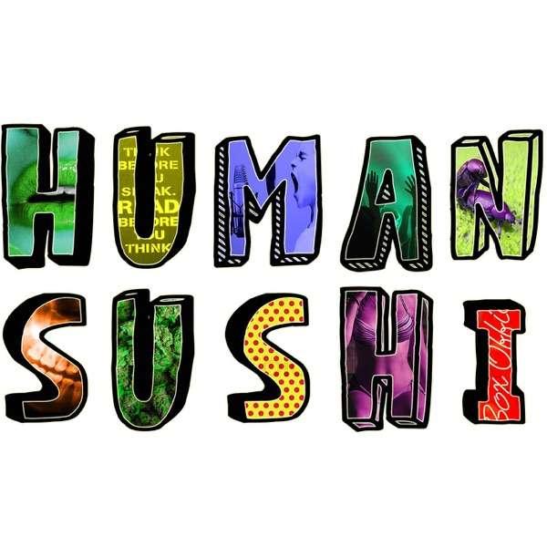 Human Sushi Podcast