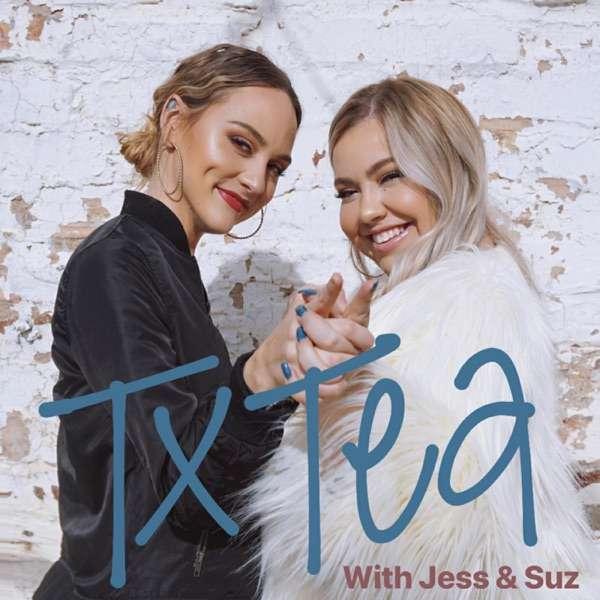 Texas Tea with Jess & Suz