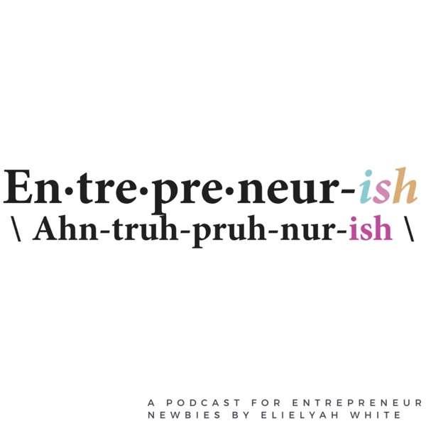 Entrepreneur-ish