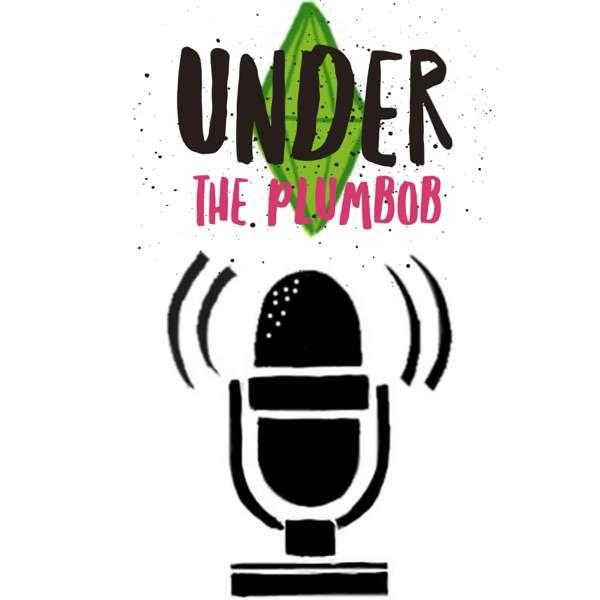 Under the Plumbob Podcast