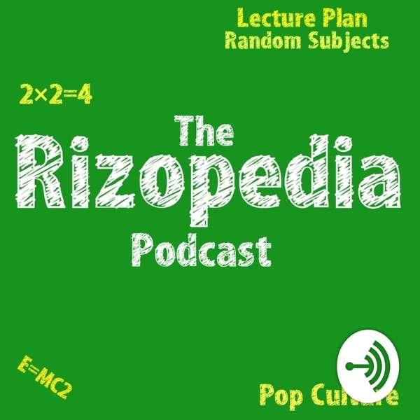 The Rizopedia Podcast