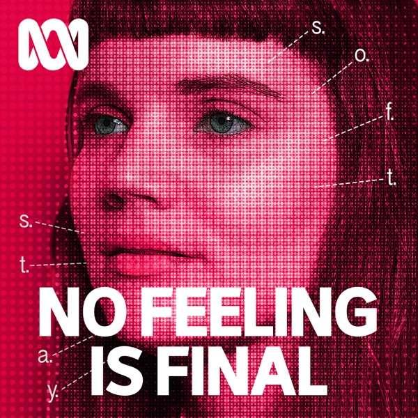 No Feeling Is Final
